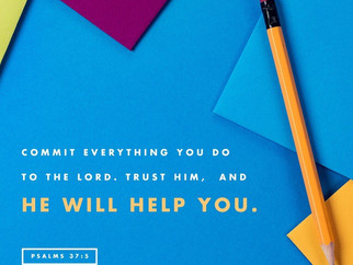 Commit all you do to God.