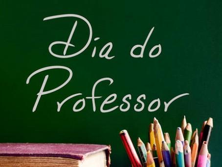 Dia do Professor - Aquele que faz a diferença