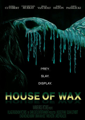 HOUSE OF WAX - DEFINATELY A KEEPER