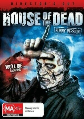 House of the Dead (Directors Cut) - You'll Die Laughing (NOT)