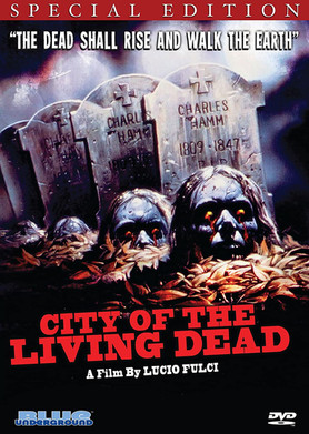 City of the Living Dead - The dead shall rise!