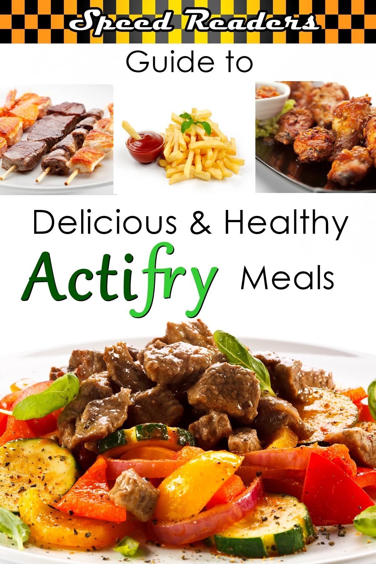Speed Readers Actifry Meals