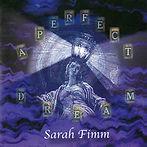Sarah Fimm A Perfect Dream album music