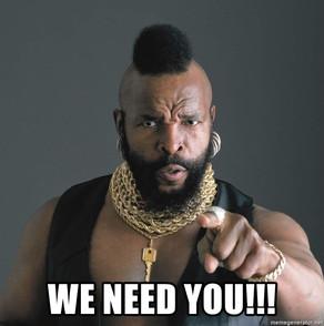We Need You!!
