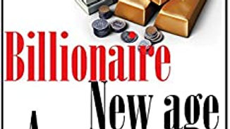 Be The Billionaire A New Age Millionaire: Stratagies used by the best
