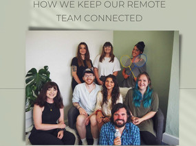 How we keep our remote team members connected: