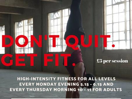 Don't Quit. Get Fit.