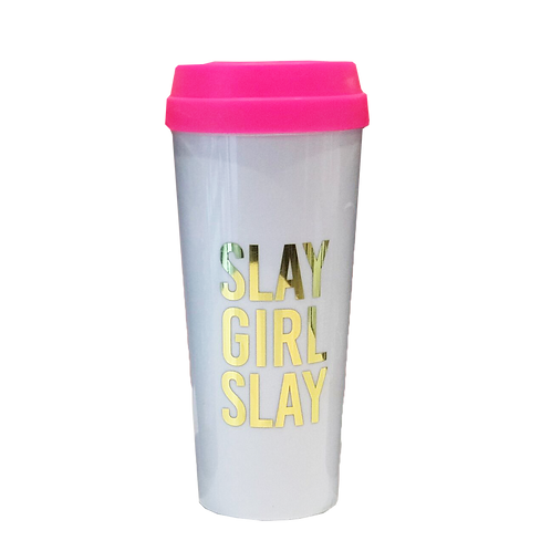 Slay Girl Slay Travel Cup