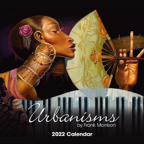 Urbanism 2022 Wall Calendar by Frank Morrison