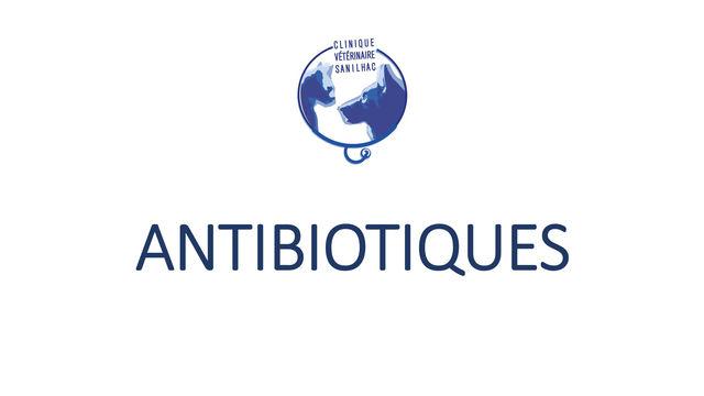 Preservons nos antibiotiques !