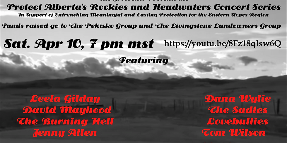 The Groovenor presents the Protect Alberta's Rockies and Headwaters Concert Series