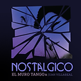 El-Muro-Tango-Nostalgico-Album-Cover.png