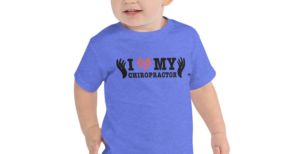 Love My Chiropractor Toddler Short Sleeve Tee