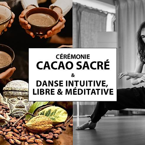 Cacao Sacré & Danse Libre
