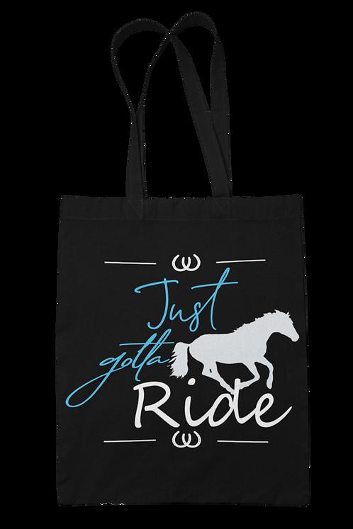 Just Gotta Ride 100% Cotton Canvas Tote Bag