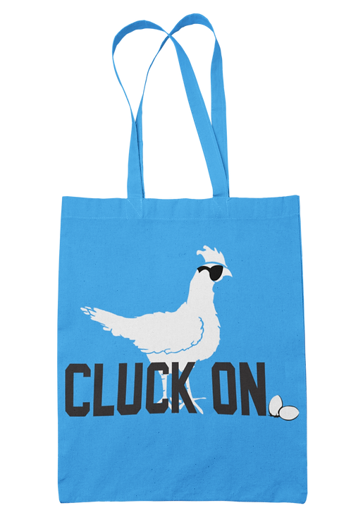 Cluck On 100% Cotton Canvas Tote Bag