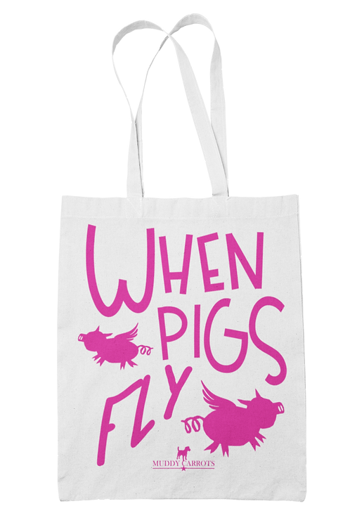 When Pigs Fly 100% Cotton Canvas Tote Bag