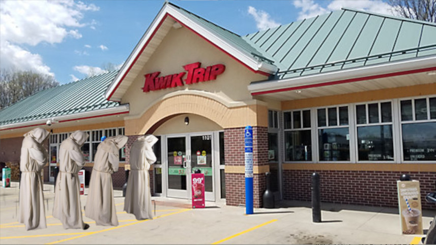 Cultist approaching their local kwik trip