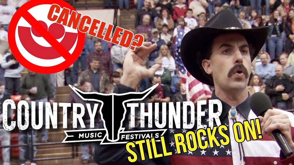 Oh no country Thunder is still happening