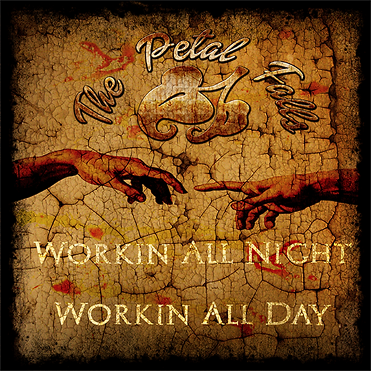 Workin' All Night Workin' All Day