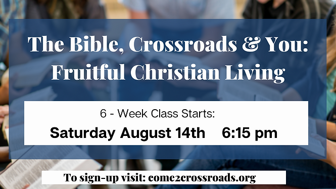 Bible, Crossroads, and You.png