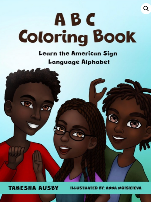 ABC Coloring Book: Learn the American Sign Language Alphabet