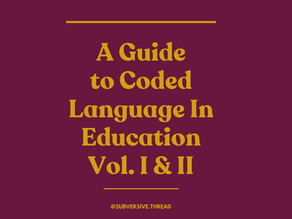"""""""Equity"""" & A Guide to Coded Language in Education"""