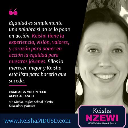 """""""Equidad es simplemente una palabra si no se lo pone en acción. Keisha tiene la eperiencia, visión, valores, y corazón para poner accíon la equidad para nuestros jóvenes. Ellos lo marecen mejor y Keisha está lista para hacerlo que suceda."""" - Alita Acianoh"""