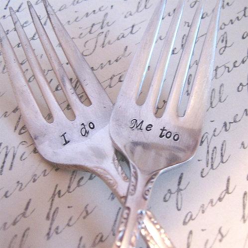 I Do Wedding Forks - Dessert Forks - hand stamped