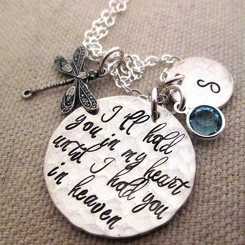 Heaven - I'll hold you in my heart - hand stamped