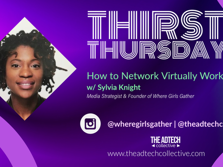 Thirsty Thursdays Top 10 with Sylvia Knight - How to Network Virtually Workshop