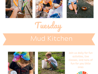 Virtual Spring Break: Mud Kitchen