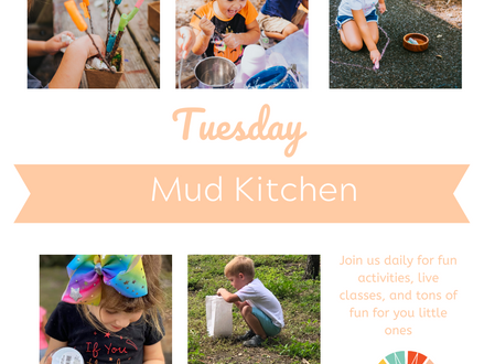 Virtual Spring Break: Mud Kitchen
