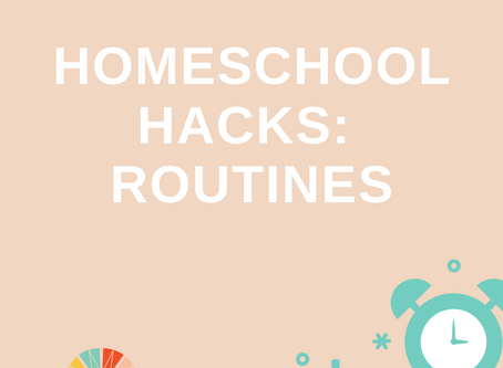 Homeschool Hack of the Day: Routines