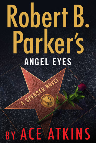 Robert B Parker - Angel Eyes
