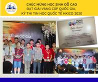 CHÚC MỪNG HỌC SINH ĐỖ CAO LỚP 6E1 ĐẠT GIẢI VÀNG CẤP QUỐC GIA KỲ THI OLYMPIC TIN HỌC QUỐC TẾ HKICO 20