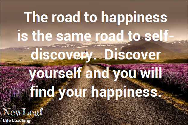 Discover yourself and you will find your happiness