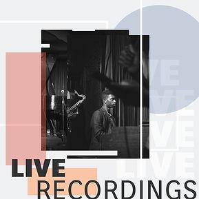 LIVE RECORDINGS 1.jpg