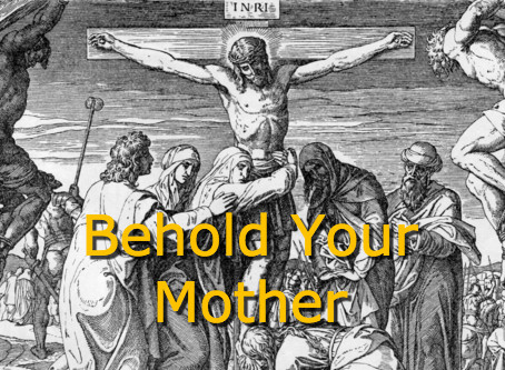 Behold Your Mother