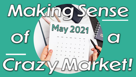 May 2021 - Making Sense of the Crazy Real Estate Market in Portland, Oregon and beyond! 🏡🙋♀️💜