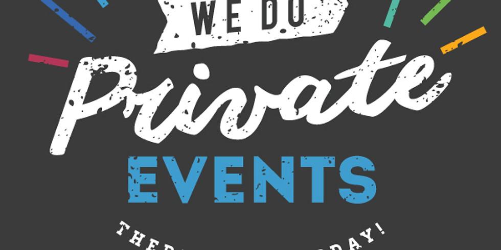 Private Event scheduled
