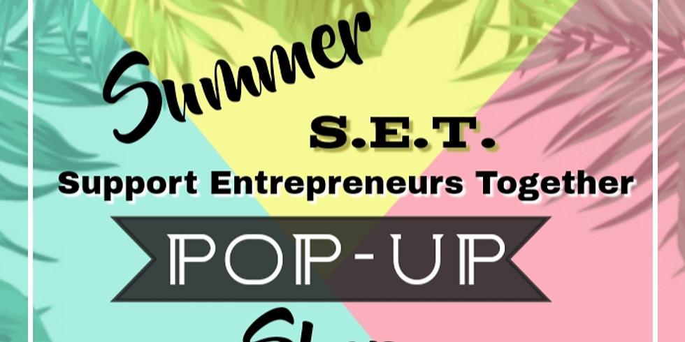 Summer S.E.T Pop-up Shop