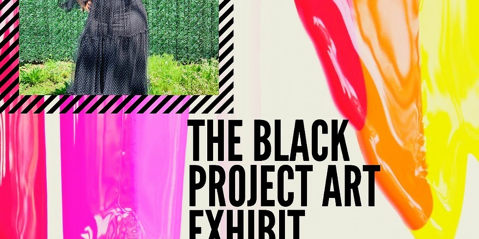 The Black Project Art Exhibition