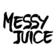 Messy Juice