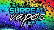 Surreal Vapes