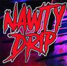 Nawty Drip