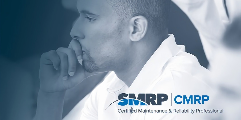 The Certified Maintenance & Reliability Professional (CMRP)