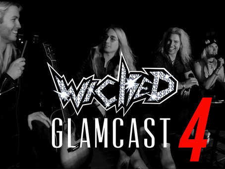 WICKED: GlamCast Episode 4 - Quarantined With WICKED
