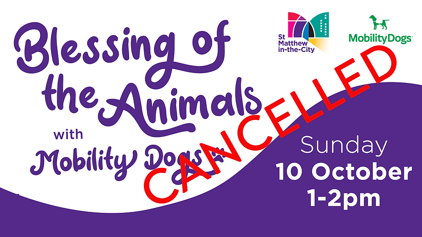 CANCELLED St Matthews_Mobility Dogs Pet Blessing Service FB and web 2021.png