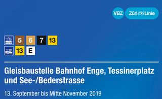 Informationen der VBZ zur Gleisbaustelle Bahnhof Enge, Tessinerplatz und See-/Bederstrasse
